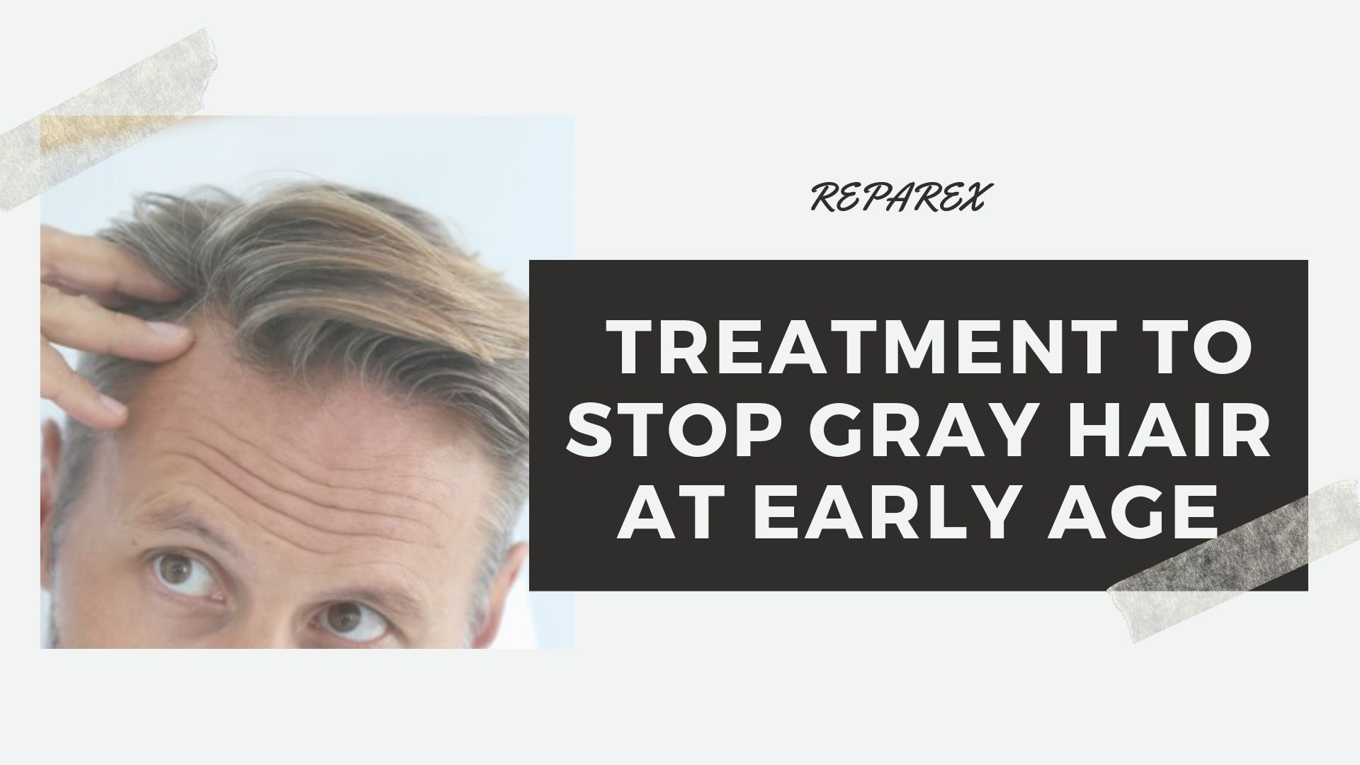 Stop Gray Hair at Early Age (1)